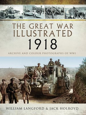 cover image of The Great War Illustrated 1918